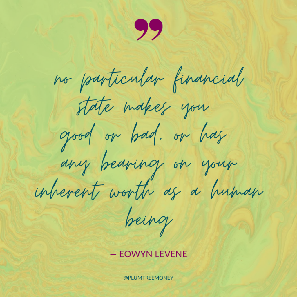 your financial state does not equal your worth